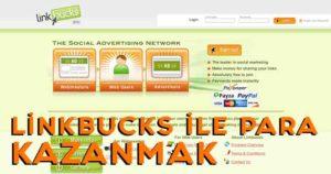 linkbucks link kısaltarak para kazanmak
